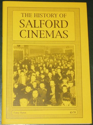The History of Salford Cinemas, by Tony Flynn